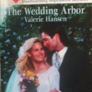 The Wedding Arbor by Hansen, Valerie