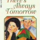 There's Always Tomorrow by Bancroft, Brenda