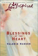 Blessings of the Heart by Hansen, Valerie