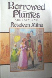 Borrowed Plumes by Milne, Roseleen