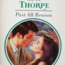 Past All Reason by Thorpe, Kay