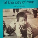 ABCs of the City of Man by Phelan, Mary
