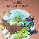 Gumdrop and the Farmyard Caper by Biro, Val