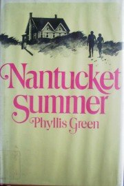 Nantucket Summer by Green, Phyllis