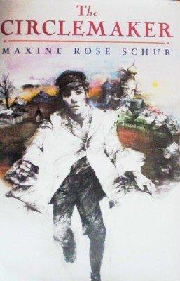 The Circlemaker by Schur, Maxine Rose