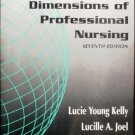 Dimensions of Professional Nursing by Kelly, Lucie Young