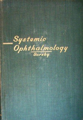 Systemic Ophthalmology by Sorsby, Arnold