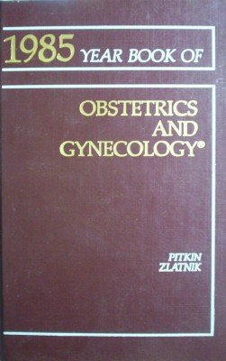 Year Book of Obstetrics and Gynecology (1985) by Pitkin, Roy (Editors)