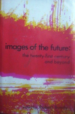 Images of the Future by Bundy, Robert