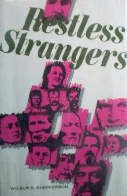 Restless Strangers by Shepperson, Wilbur