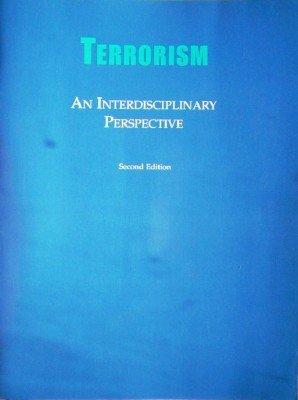 Terrorism An Interdisciplinary Perspective by del Carmen, Alejandro (editor)