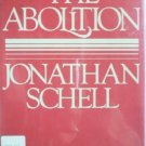 The Abolition by Schell, Jonathan