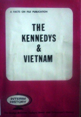 The Kennedys & Vietnam by Galloway, John (editor)