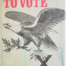 The Right to Vote by Severn, Bill
