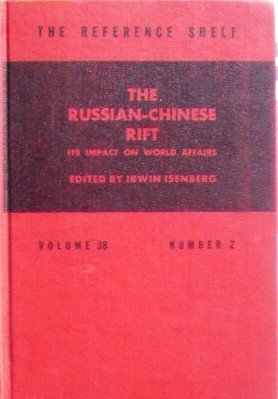 The Russian-Chinese Rift by Isenberg, Irwin