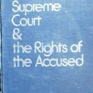 The Supreme Court & the Rights of the Accused by Galloway, John