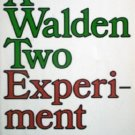 A Walden Two Experiment by Kinkade, Kathleen