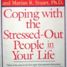 Coping with the Stressed-Out People in Your L by Nathan, Ronald