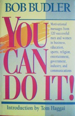 You Can Do It! by Budler, Bob