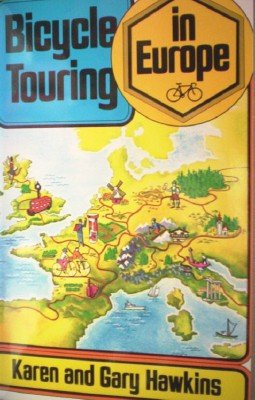 Bicycle Touring in Europe by Hawkins, Karen