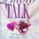 Pillow Talk: The Intimate Marriage from by Linamen, Karen Scalf