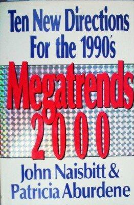 Ten New Directions for the 1990's by Naisbitt, John