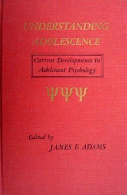 Understanding Adolescence by Adams, James F