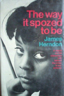 The Way it Spozed to Be by Herndon, James