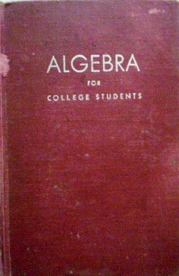 Aglegra for College Students by Smith, Edwin R