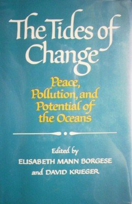 The Tides of Change by Borgese, Elisabeth (editor)