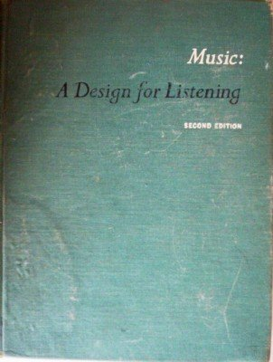 Music: A Design for Listening by Ulrich, Homer