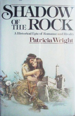 Shadow of the Rock by Wright, Patricia