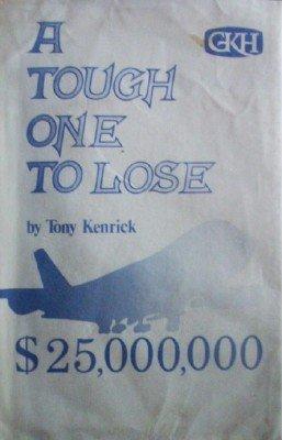 A Tough One To Lose by Kenrick, Tony