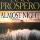 Almost Night by Prospero, Ann