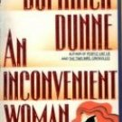 An Inconvenient Woman by Dunne, Dominick