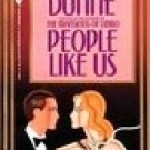 People Like Us by Dunne, Dominick