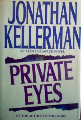 Private Eyes by Kellerman, Jonathan