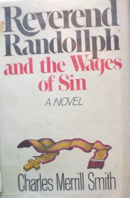 Reverend Randollph and the Ways of Sin by Smith, Charles Merrill