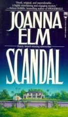Scandal by Elm, Joanna