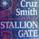 Stallion Gate (First Edition HC) by Smith, Martin Cruz