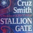 Stallion Gate (First Edition HC) by Smith, Martin Cruz
