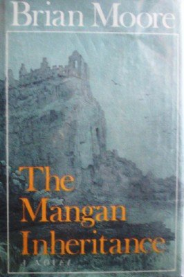 The Mangan Inheritance by Moore, Brian
