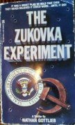 The Zukovka Experiment by Gottlieb, Nathan