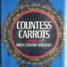 Countess Carrots by Haycraft, Molly Costain