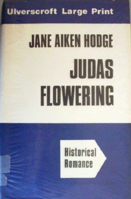 Judas Flowering by Hodge, Jane Aiken