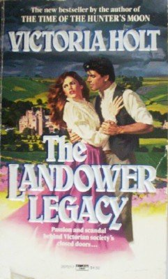 The Landower Legacy by Holt, Victoria