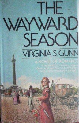 The Wayward Season by Gunn, Virginia S