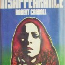 A Disappearance by Carroll, Robert