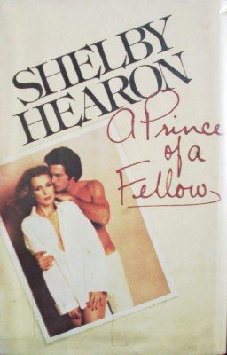 A Prince of a Fellow by Hearon, Shelby