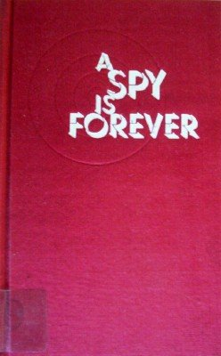 A Spy is Forever by French, Richard